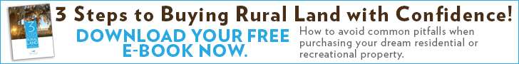3 Steps to Buying Rural Land with Confidence eGuide