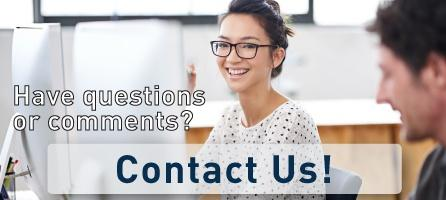 Have questions or comments? Contact us!