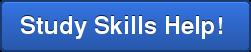 Study Skills Help!