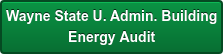 Wayne State U.Admin. Building Energy Audit