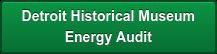 Detroit Historical Museum   Energy Audit