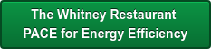 The Whitney Restaurant       PACE for Energy Efficiency