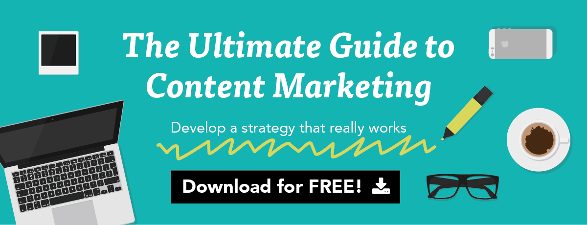 the ultimate guide to content marketing - download for free
