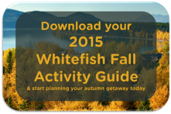Download your 2015 Whitefish Fall Activity Guide