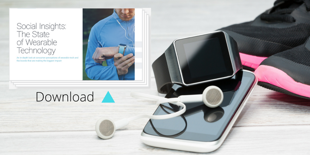 The social listening report for the wearable tech industry