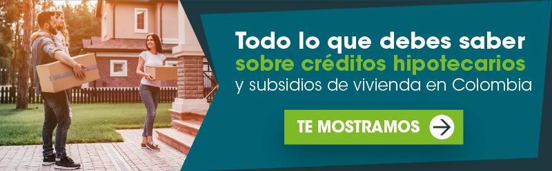 todo lo que debes saber sobre créditos hipotecarios