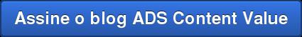 Assine o blog ADS Content Value