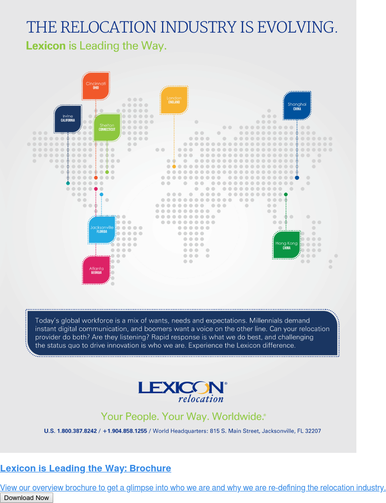 Lexicon is Leading the Way: Brochure  View our overview brochure to get a glimpse into who we are and why we are  re-defining the relocation industry. Download Now