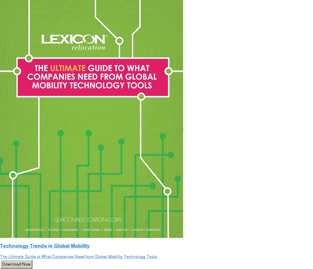 Technology Trends in Global Mobility  The Ultimate Guide to What Companies Need from Global Mobility Technology Tools Download Now