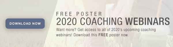 2020 Coaching Webinars