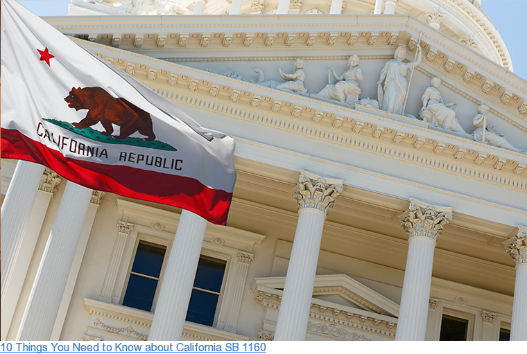 10 Things You Need to Know about California SB 1160