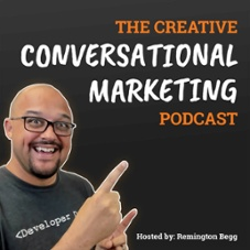 Conversational Marketing Podcast