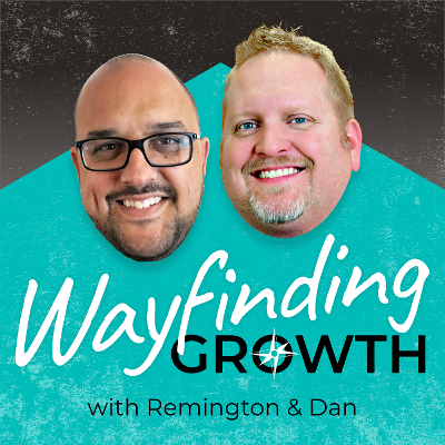 Check out the Wayfinding Growth Podcast