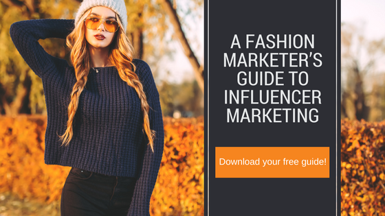 Fashion Marketers Guide to Influencer Marketing