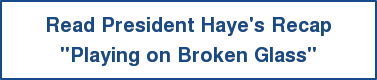 "Read President Haye's Recap ""Playing on Broken Glass"""