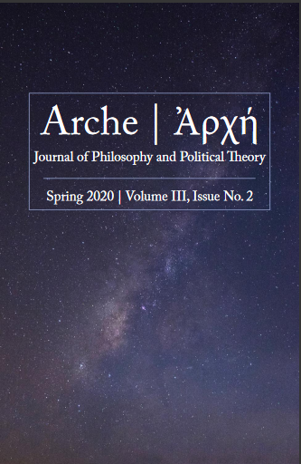 Arche Journal of Philosophy and Political Theory - Spring 2020 Edition
