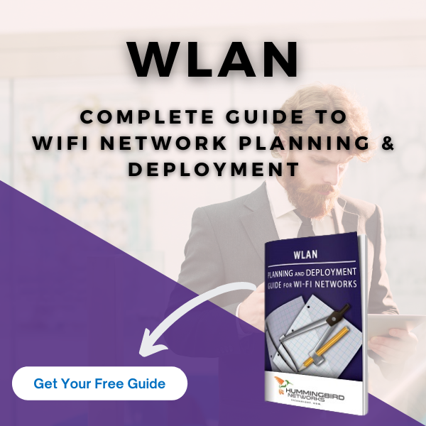 Short on time? Download our free Planning & Development Guide for WiFi Networks.