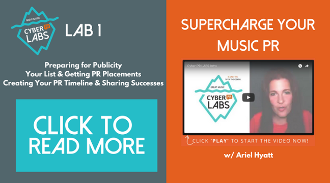 Cyber PR Labs 1 - Supercharge Your Music PR Ariel Hyatt Cyber PR