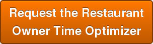 Request the Restaurant Owner Time Optimizer