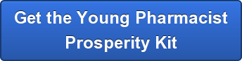Get the Young Pharmacist Prosperity Kit