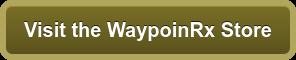 Visit theWaypoinRx Store