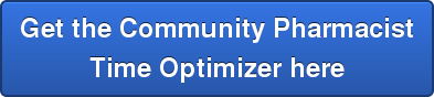 Getthe Community Pharmacist  Time Optimizer here