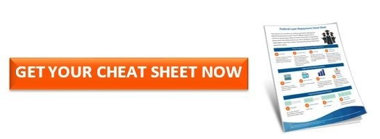 federal student loan repayment cheat sheet button