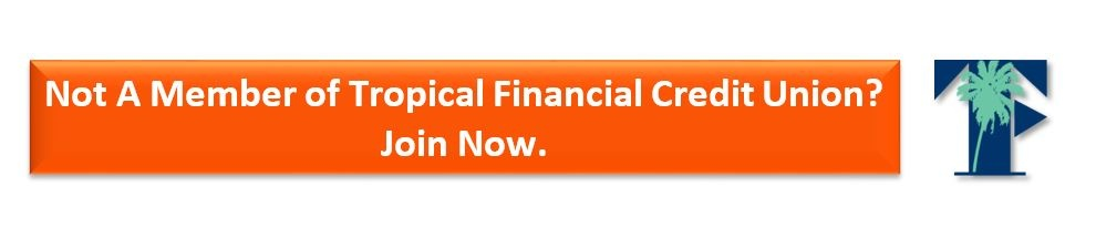 join tropicalfcu cta