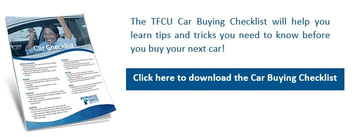 Click to download TFCU Car Buying Checklist