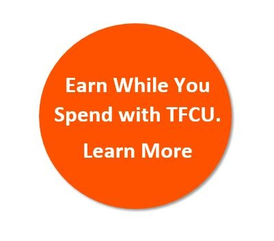 Learn how you earn while you spend with a TFCU rewards credit card