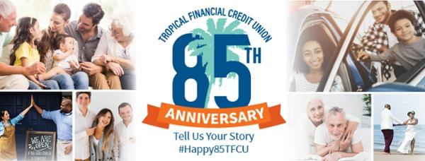 TFCU 85th Anniversary