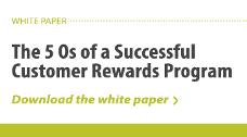 The 5 Os of a Successful Customer Rewards Program download