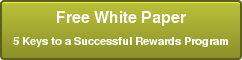 Free White Paper 5 Keys to a Successful Rewards Program