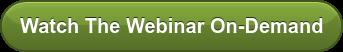 Watch The Webinar On-Demand