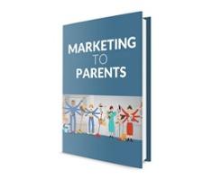 Marketing to Parents Ebook