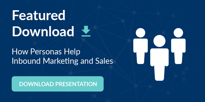 Download How Personas Help Inbound Marketing and Sales Presentation