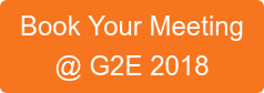 Book Your Meeting  @ G2E 2018