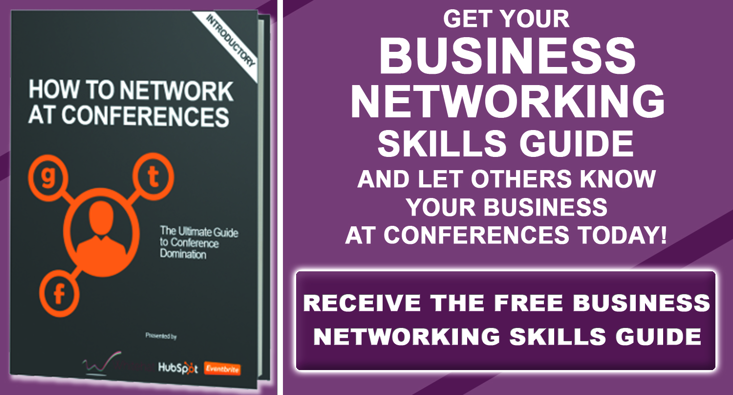 How To Do Business Networking At Conferences - Free eBook