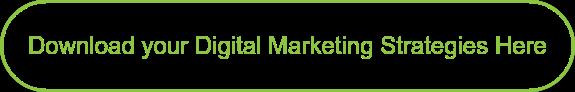 Download your Digital Marketing Strategies Here