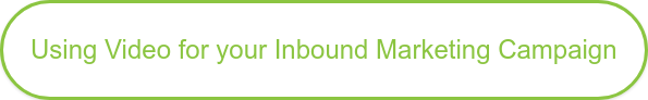 Using Video for your Inbound Marketing Campaign