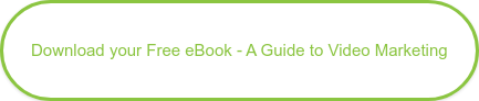 Download your Free eBook - A Guide to Video Marketing