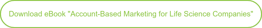 """Download eBook """"Account-Based Marketing for Life Science Companies"""""""
