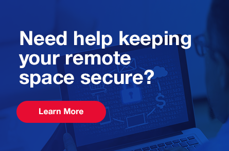Mitigate security risks with the Ultimate Remote Cybersecurity Package