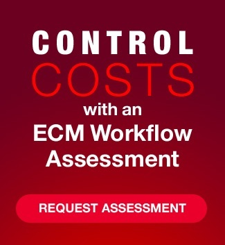 Control Costs with an ECM Workflow Assessment
