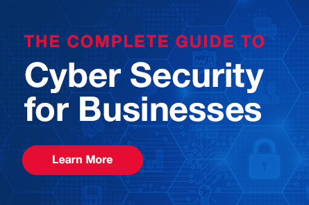 The Complete Guide to Cyber Security for Businesses