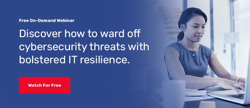 Watch the on demand webinar for Building Your IT Resilience in the Age of Ransomware