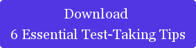 Download  6 Essential Test-Taking Tips