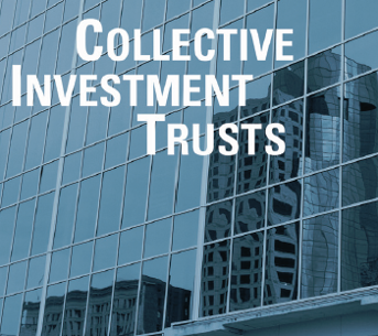 Collective Investment Trusts