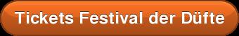 Tickets Festival der Düfte