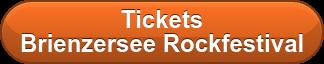 Tickets Brienzersee Rockfestival
